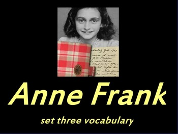 ANNE FRANK PLAY SET THREE VOCABULARY