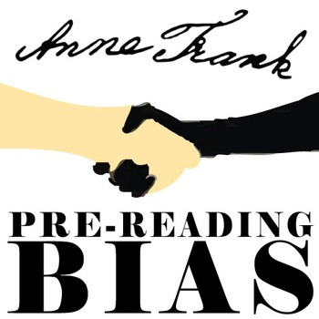 ANNE FRANK PreReading Bias Discussion Activity