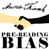 ANNE FRANK PreReading Bias
