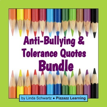 ANTI-BULLYING & TOLERANCE QUOTES BUNDLE