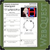 ANTOINE LAVOISIER Science WebQuest Scientist Research Project Biography Notes