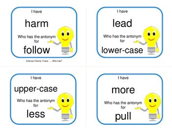 ANTONYMS   I have...Who has? Game   Practice Antonyms   Gr. 3-4 core Vocabulary