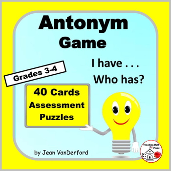 ANTONYMS   I have...Who has? Game   Practice Antonyms   Gr