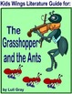 ANTS (nonfiction) PLUS THE ANT AND THE GRASSHOPPER (folk tale)  Kids Wings Units