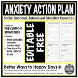 ANXIETY ACTION PLAN - EDITABLE FREE - Prevention Strategies