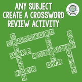 Create Your Own ANY SUBJECT Crossword Puzzle Review Activity ~ Student Created