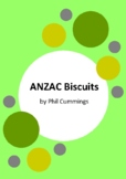 ANZAC Biscuits by Phil Cummings - 6 Worksheets / Activities - ANZAC Day