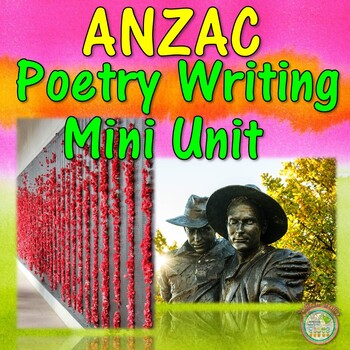 ANZAC Poetry Writing Mini Unit