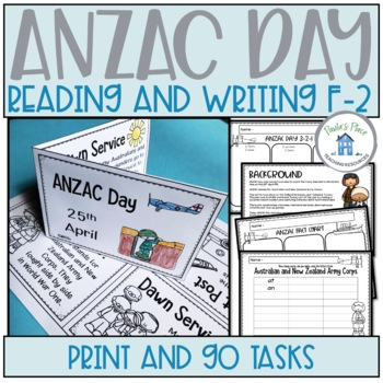 ANZAC DAY Reading and Writing Tasks
