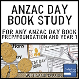 ANZAC Day Book Study for any ANZAC Day Book - Prep/Foundation and Year 1