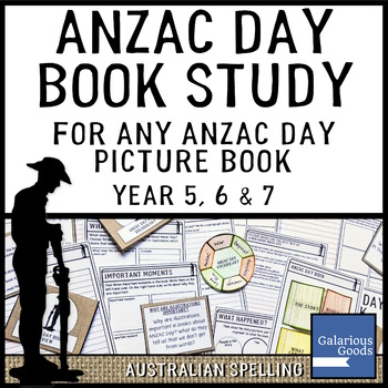 ANZAC Day Book Study for any ANZAC Day Book - Year 5, 6 and 7