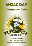 ANZAC Day Construction CUbe