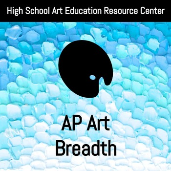 AP Art: Breadth