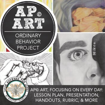 AP Art Breadth Portfolio Project: Ordinary Behavior