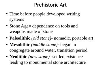 AP Art History Content 1- Prehistoric Art