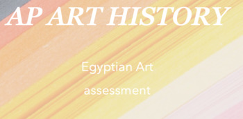 AP Art History : Egyptian Art quiz/test