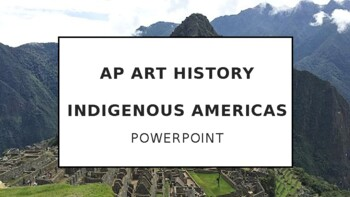 AP Art History Unit 16 - Art of the Americas