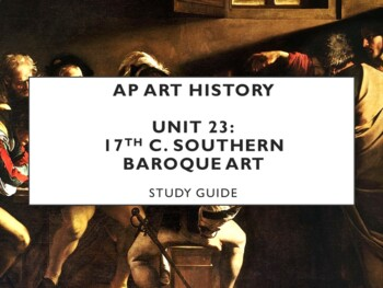 AP Art History Unit 24 (17th c. Southern Baroque) Study Guide