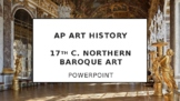 AP Art History Unit 24 (17th c. Northern) PPT