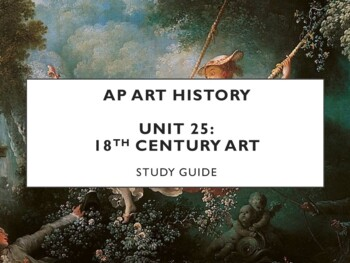 AP Art History Unit 26 (18th c. European Art) Study Guide