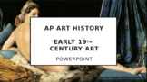 AP Art History Unit 26 (Early 19th Century) PPT