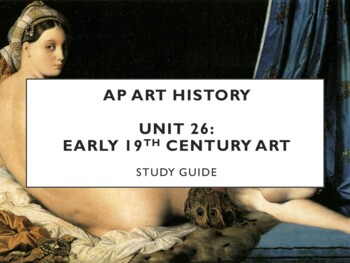 AP Art History Unit 27 (1st Half of 19th c. Art) Study Guide