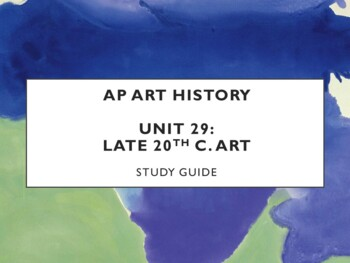 AP Art History Lecture 30 (2nd Half of 20th c. Art) Study Guide