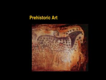 AP Art History Unit 1 Prehistoric Art PowerPoint