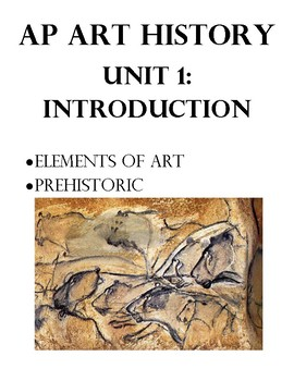 AP Art History Unit 1 Workbook for Elements of Art & Prehistoric Art