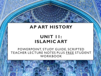 AP Art History Unit 11 (Islam) Bundle