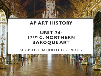 AP Art History Unit 24 (17th c. Northern) Notes