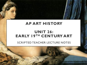 AP Art History Unit 26 (Early 19th c.) Notes