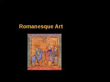 AP Art History Unit 5 Romanesque Powerpoint