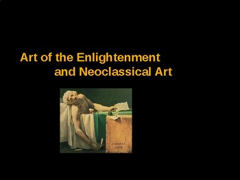 AP Art History Unit 7 Enlightenment & Neoclassical Powerpoint