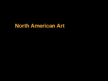 AP Art History Unit 9 North American Art Powerpoint