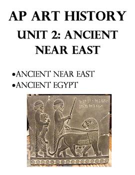 AP Art History Unit 2 Workbook for Ancient near East, Egypt