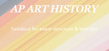AP Art History : handout for exam structure & test tips