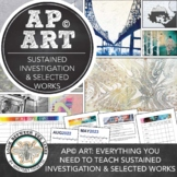 AP Art Sustained Investigation & Selected Works: Everything You Need to Teach