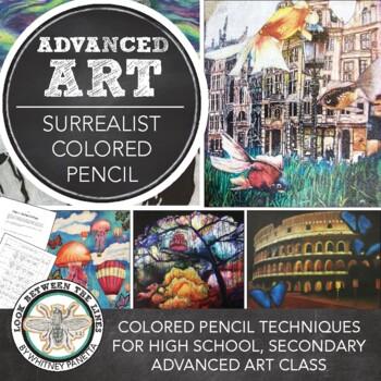 AP Art or Advanced Drawing, 2D Design: Colored Pencil, Surrealism Project