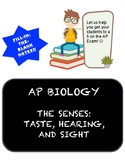 AP BIOLOGY The Senses: Taste, Hearing, and Sight