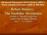 AP Before History: The Neolithic Revolution