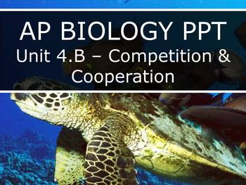 AP Biology (2015) - Big Idea 4: Interactions - PowerPoint BUNDLE