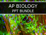 AP Biology (2016) - PPT Bundle (Big Idea 1-4)