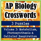 AP Biology Crossword Puzzles Volume 3: Photosynthesis & Cellular Respiration