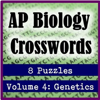 AP Biology Crossword Puzzles Volume 4: Genetics