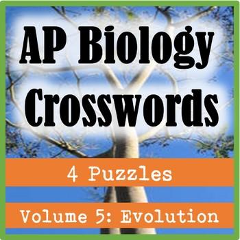 AP Biology Crossword Puzzles Volume 5: Evolution