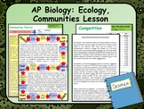 AP Biology:  Ecology, Communities Lesson & Activities