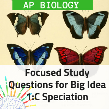 AP Biology Focused Review and Study Questions for Big Idea 1C: Speciation