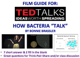AP Biology - Ted Talk Film Guide - How Bacteria Talk (Cell