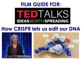 AP Biology - Ted Talk Film Guide - How CRISPR lets us edit